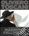 Oliviero Toscani. Più di 50 anni di magnifici fallimenti libro