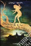Serafina e il mantello nero libro