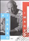 Picasso images. Le opere, l'artista, il personaggio. Catalogo della mostra (Roma, 14 ottobre 2016-19 febbraio 2017). Ediz. illustrata libro