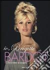 Io, Brigitte Bardot libro