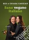 Sano, vegano, italiano libro
