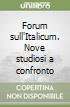 Forum sull'Italicum. Nove studiosi a confronto libro