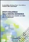 Effetti collaterali della crescita economica. Una valutazione dello sviluppo sostenibile nelle regioni italiane libro