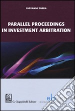 Parallel proceedings in investment arbitration