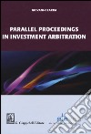 Parallel proceedings in investment arbitration libro