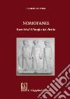Nomofanie. Esercizi di Filosofia del diritto libro