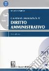 Coordinate ermeneutiche di diritto amministrativo 2017. Con Contenuto digitale per download e accesso on line libro