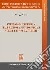L'autonomia tributaria delle regioni a statuto speciale e delle province autonome libro