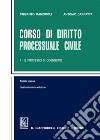 Corso di diritto processuale civile. Ediz. minore. Vol. 2: Il processo di cognizione libro
