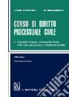 Corso di diritto processuale civile. Ediz. minore. Vol. 3: L'esecuzione forzata, i procedimenti speciali, l'arbitrato, la mediazione e la negoziazione assistita libro