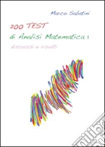 200 TEST di analisi matematica 1 libro di Sabatini Marco