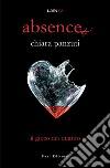 Absence. Il gioco dei quattro libro