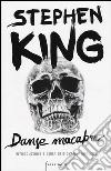 Danse macabre libro di King Stephen