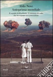Anteprima mondiale libro di Nove Aldo