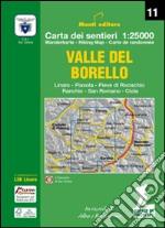 Valle del Borello. Linaro - Piavola - Pieve di Rivoschio Ranchio - San Romano - Ciola libro