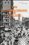 La colonia italiana in New York 1908 libro