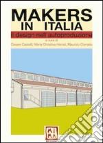 Makers in Italia. Il design nell'autoproduzione