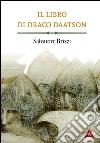 Il libro di Draco Daatson. Parte prima libro