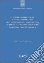 Le anemie sideropeniche. Studio comparativo non randomizzato sull'utilizzo di ferro e sostanze sinergiche in diversa concentrazione