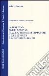 La direttiva amministrativa quale atto di conformazione dell'esercizio del potere pubblico libro