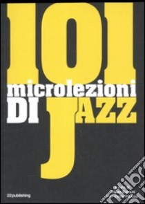 101 microlezioni di jazz libro