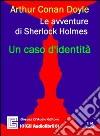Le avventure di Sherlock Holmes. Audiolibro. CD Audio libro