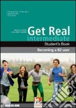 GET REAL INTERMEDIATE Becoming a B2 user