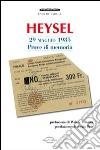 Heysel 29 maggio 1985. Prove di memoria libro