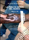 La pena di morte nel mondo. Rapporto 2014 libro