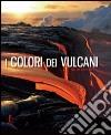 I colori dei vulcani libro