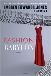 Fashion Babylon libro di Edwards-Jones Imogen - Anonimo