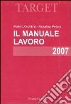 Il manuale lavoro 2007 libro