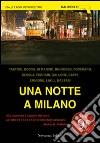 Una notte a Milano libro