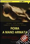 Roma a mano armata libro