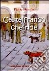 Castelfranco che ride libro