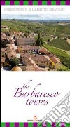 The Barbaresco towns
