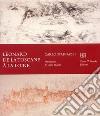 Léonard de la Toscane à la Loire. Ediz. francese libro