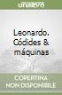 Leonardo. Códides & máquinas libro