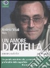 Un amore di zitella letto da Andrea Vitali. Audiolibro. 3 CD Audio