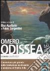 Odissea letta da Elsa Agalbato e Fabio Sargentini. Audiolibro. CD Audio formato MP3 libro