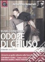 Odore di chiuso letto da Alessandro Benvenuti. Audiolibro. CD Audio formato MP3. Ediz. integrale libro