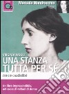 Una stanza tutta per sé letto da Manuela Mandracchia. Audiolibro. CD Audio formato MP3  di Woolf Virginia