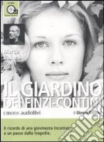 Il giardino dei Finzi-Contini letto da Marco Baliani. Audiolibro. CD Audio formato MP3 libro