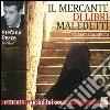 Il mercante di libri maledetti letto da Stefano Pesce. Audiolibro. CD Audio formato MP3 libro