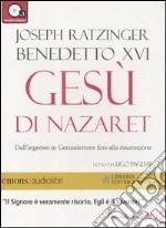 Gesù di Nazaret. Dall'ingresso in Gerusalemme fino alla risurrezione letto da Ugo Pagliai. Audiolibro. CD Audio formato MP3 libro