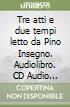Tre atti e due tempi letto da Pino Insegno. Audiolibro. CD Audio formato MP3  di Faletti Giorgio