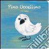 Pino Uccellino libro