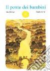Il ponte dei bambini libro