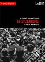 12 Dicembre. Un film di Lotta Continua (Goffredo Fofi) libro