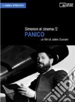 Simenon al cinema. Con DVD. Vol. 2: Panico.